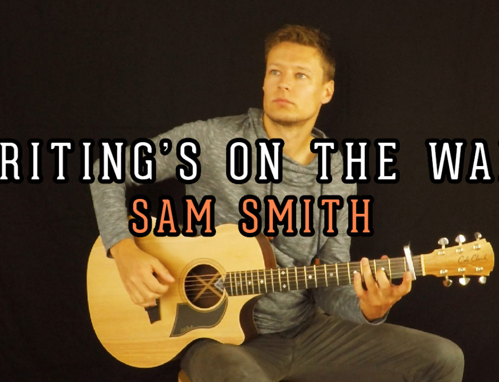 Writing's on the wall (James bond theme song by Sam Smith) – Acoustic guitar cover